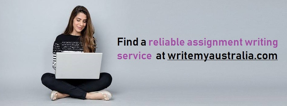get a reliable assignment service in Australia